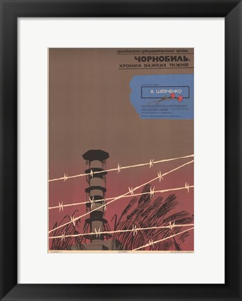 Framed Chernobyl -The Chronicle of Hard Weeks Print
