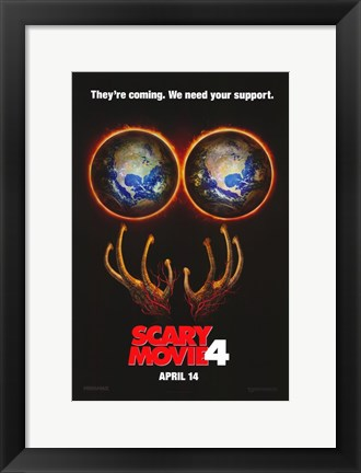 Framed Scary Movie 4 - They're coming. Print