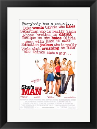 Framed She's the Man Print