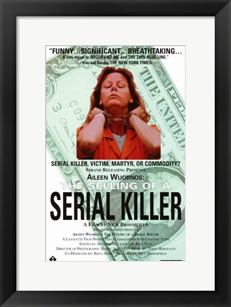 Framed Aileen Wuornos: The Selling of a Serial Killer Print