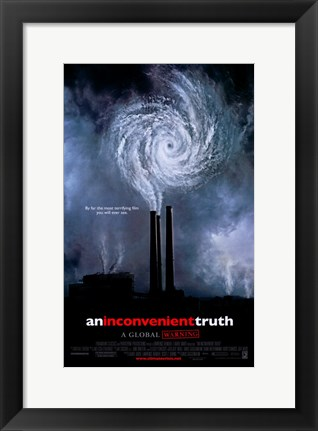 Framed Inconvenient Truth Print