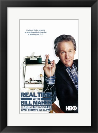 Framed Real Time with Bill Maher Print