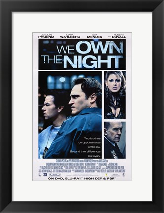 Framed We Own the Night Print