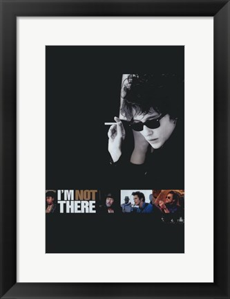 Framed I'm Not There Print