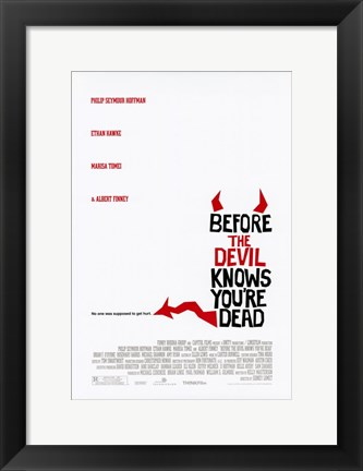 Framed Before the Devil Knows You're Dead White Print