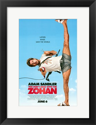 Framed You Don't Mess With The Zohan Print