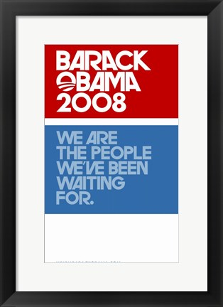 Framed Barack Obama - (Red, White and Blue) Campaign Poster Print