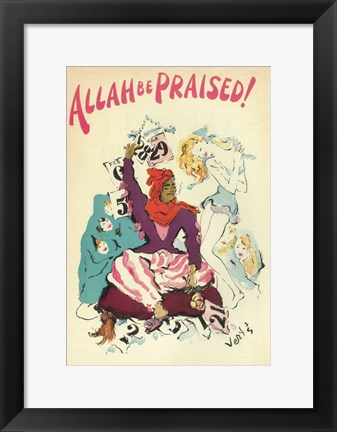 Framed Allah Be Praised! (Broadway) Print