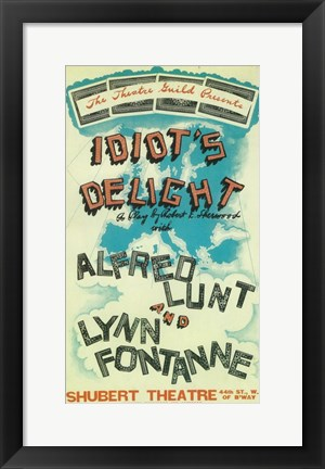 Framed Idiot's Delight (Broadway) Print