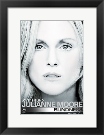Framed Blindness Julianna Moore Print
