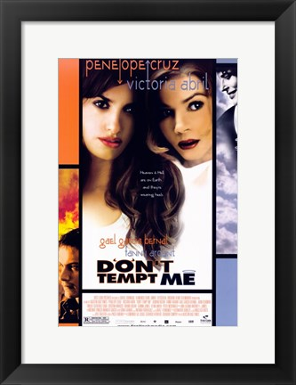 Framed Don't Tempt Me Print