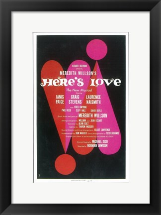 Framed Here's Love (Broadway) Print