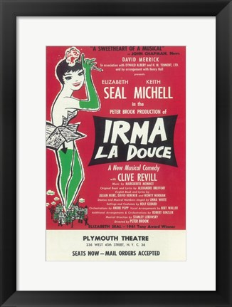 Framed Irma La Douce (Broadway) - The Sweetheart of Musical Print
