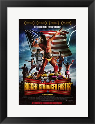 Framed Bigger Stronger Faster Print
