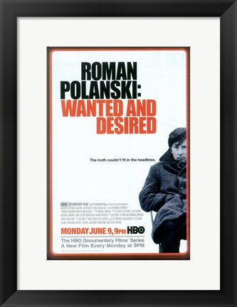 Framed Roman Polanski: Wanted and Desired Print