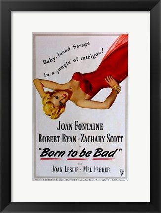 Framed Born to Be Bad Print