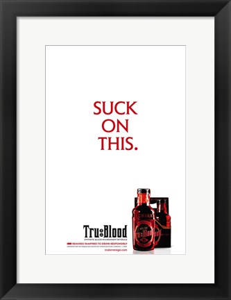 Framed True Blood (TV) Suck on This. Print