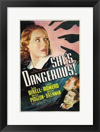 Framed She's Dangerous Print