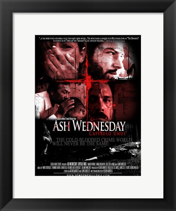 Framed Ash Wednesday: Capitulo Unus Print