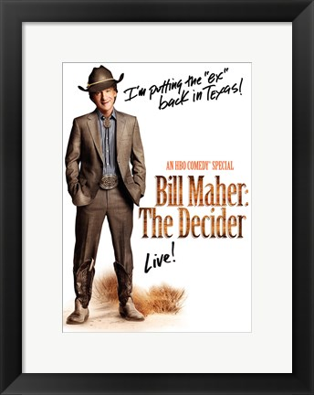 Framed Bill Maher: The Decider Print