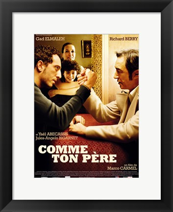 Framed Comme Ton Pere Print