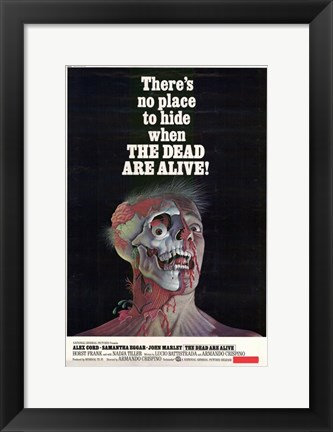 Framed Dead Are Alive Print