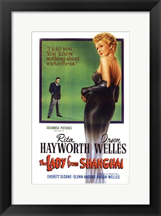 Framed Lady From Shanghai - I told you... you know nothing about wickedness Print