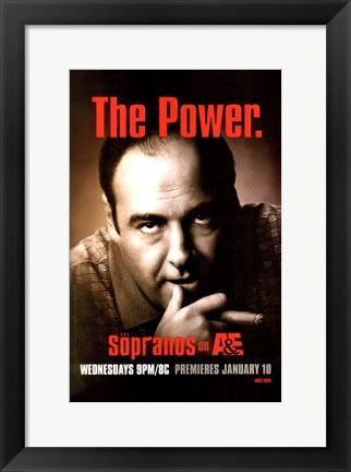 Framed Sopranos - the power Print