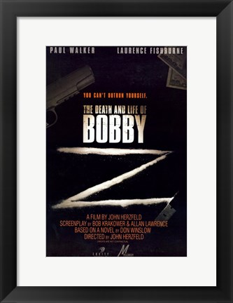 Framed Death and Life of Bobby Z Print