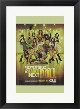 Framed Pussycat Dolls Present: The Search for the Next Doll Print