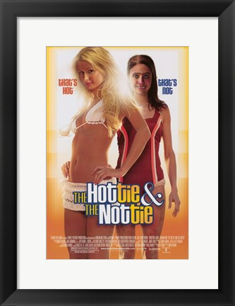 Framed Hottie and the Nottie Print