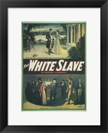 Framed (Broadway) White Slave Print