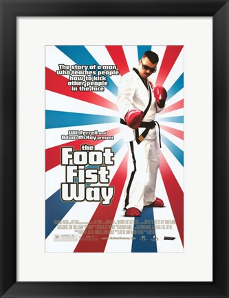Framed Foot Fist Way Print