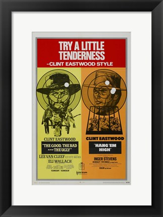 Framed he Good, The Bad, and the Ugly Try a Little Tenderness Print