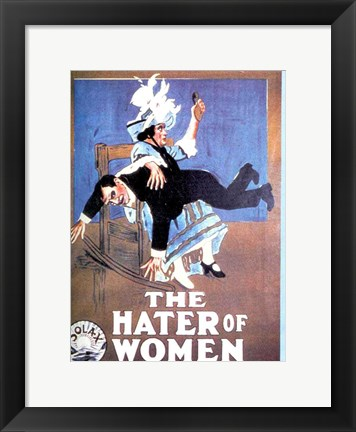 Framed Hater of Women Print