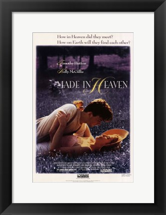 Framed Made In Heaven Print
