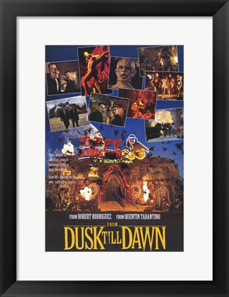 Framed From Dusk Till Dawn From Rodriguez And Tarantino Print