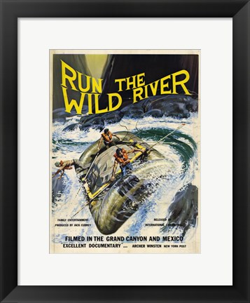 Framed Run the Wild River Print