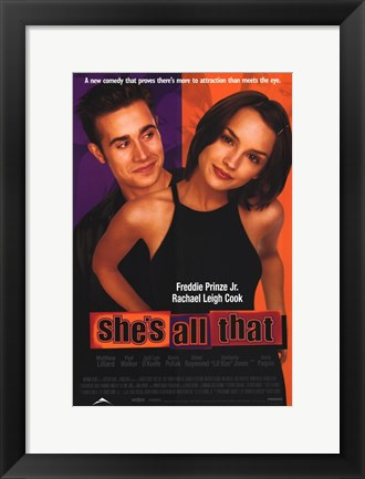 Framed She's All That Print