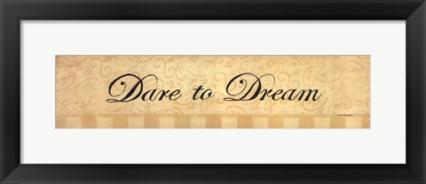 Framed Dare to Dream Print