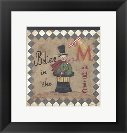 Framed Believe in the Magic Print