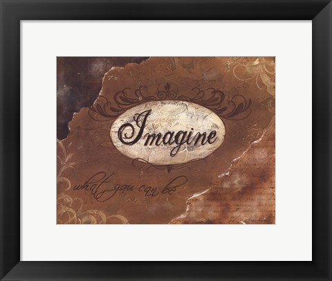 Framed Imagine What You Can Be Print