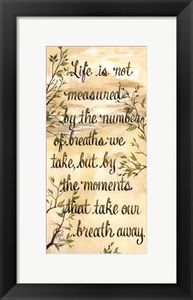 Framed Take Our Breath Away Print