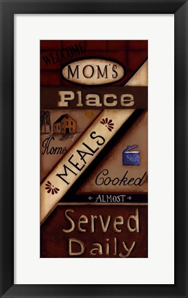 Framed Mom's Place Print