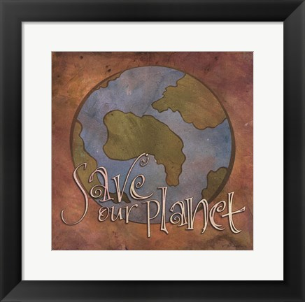 Framed Save Our Planet Print