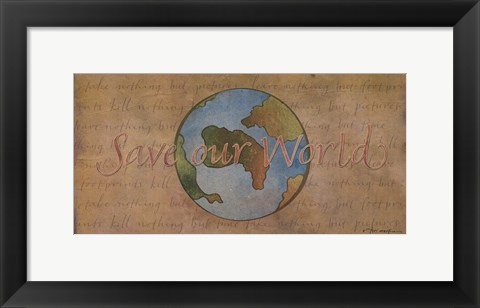 Framed Save Our World Print