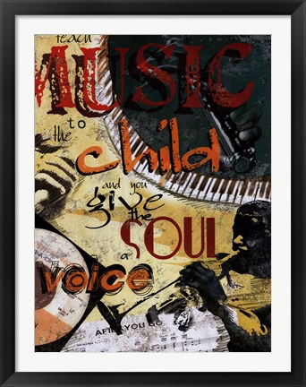 Framed Give the Soul a Voice Print