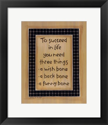 Framed To Three Things Print