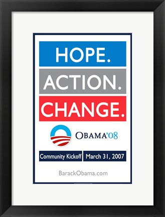 Framed Barack Obama - (Hope, Action, Change) Campaign Poster Print