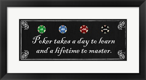 Framed Poker takes a day to learn and a lifetime to master Print